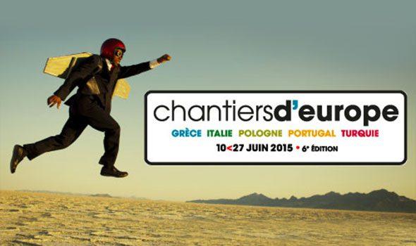 Chantiers d'Europe 2015