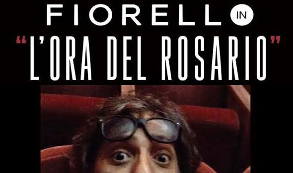"""Fiorello, """"L'Ora del Rosario"""""""