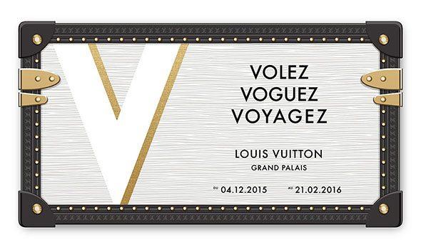 """Louis Vuitton """"Volez, Voguez, Voyagez"""""""