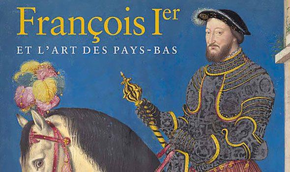 François 1er et les arts aux Pays-Bas
