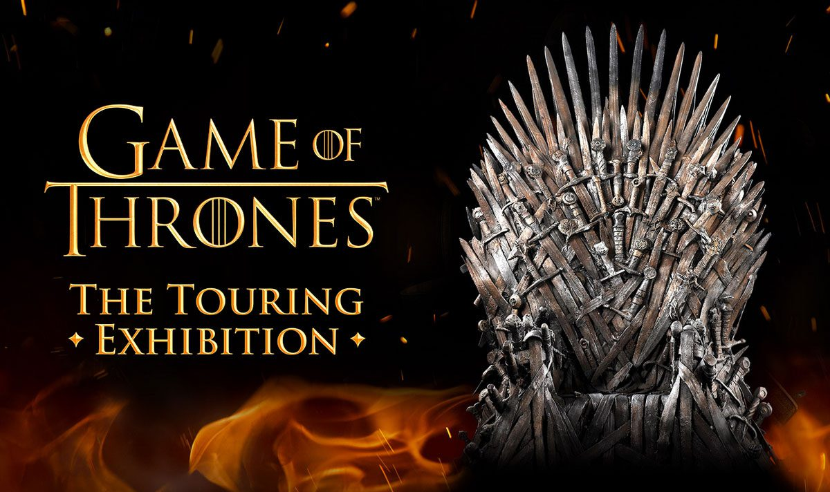 Game of Thrones : The Touring Exhibition